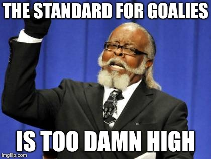 Standards for goalies